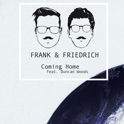 Frank & Friedrich / Coming Home (feat. Duncan Woods)