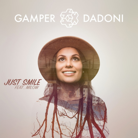 Gamper & Dadoni / Just Smile feat. Milow