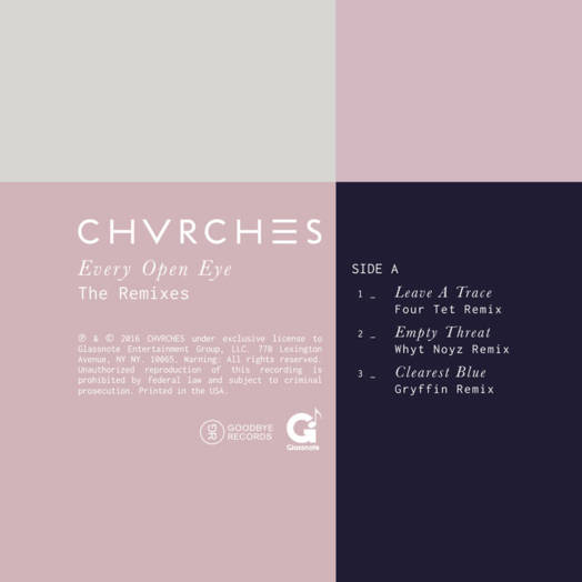CHVRCHES / Every Open Eye - The Remixes