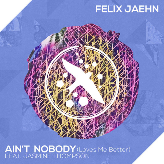 Felix Jaehn / Ain't Nobody (Loves Me Better) [feat. Jasmine Thompson]