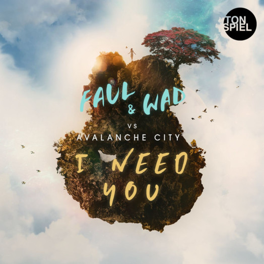 Faul Wad x Avalanche City / I need you