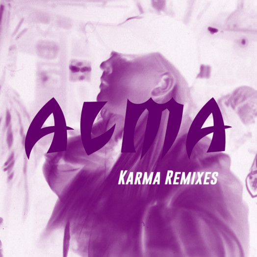 Alma / Karma Remixes