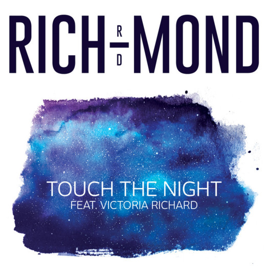 Rich-Mond / Touch the night feat Victoria Richard