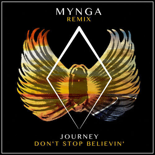 Journey / Don't Stop Believin' (MYNGA Remix)