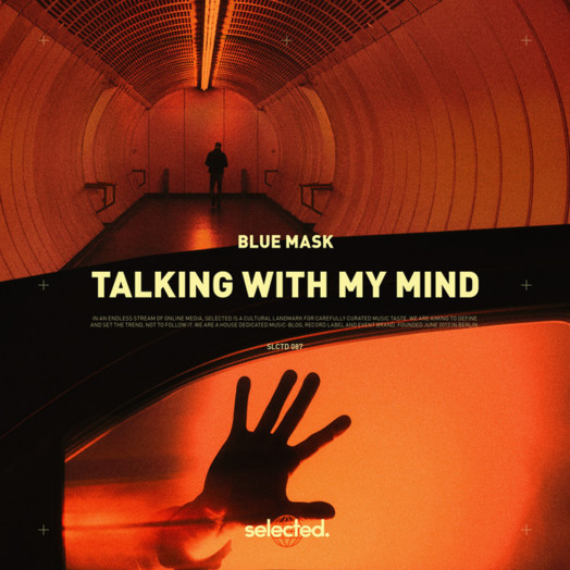 Blue Mask / Talking with My Mind