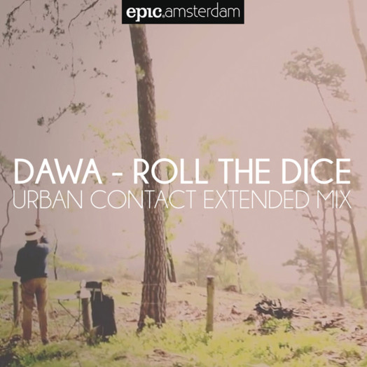 DAWA / Roll the Dice (Urban Contact Remix)