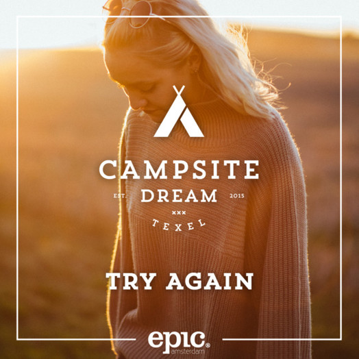 Campsite Dream / Try Again