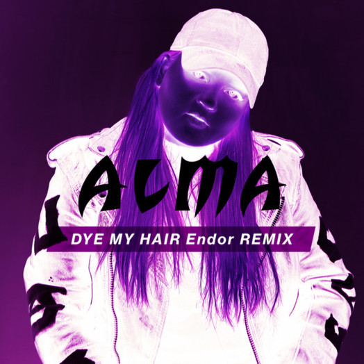 Alma / Dye My Hair (Endor Remix)