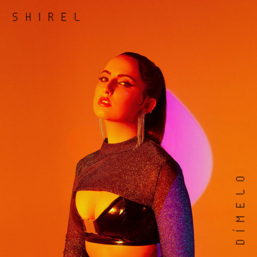 Shirel / Dímelo