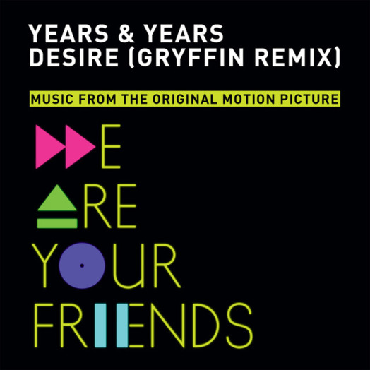 Years & Years / Desire (Gryffin Remix)