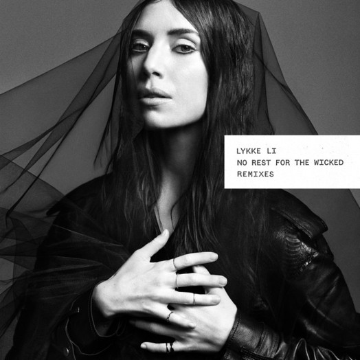 Lykke Li / No Rest for the Wicked - Klangkarussel Remix
