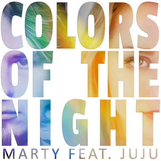 MARTY / Colors of the Night feat. JuJu