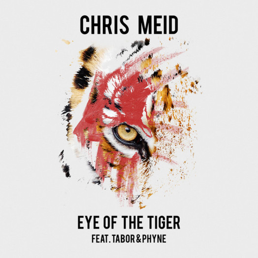 Chris Meid / Eye of the Tiger (feat. Tabor & Phyne)