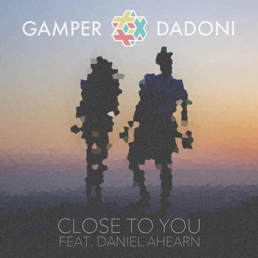 GAMPER & DADONI / Close To You (feat. Daniel Ahearn)