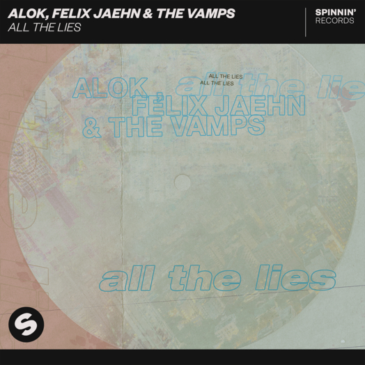 Felix Jaehn, The Vamps, Alok / All The Lies