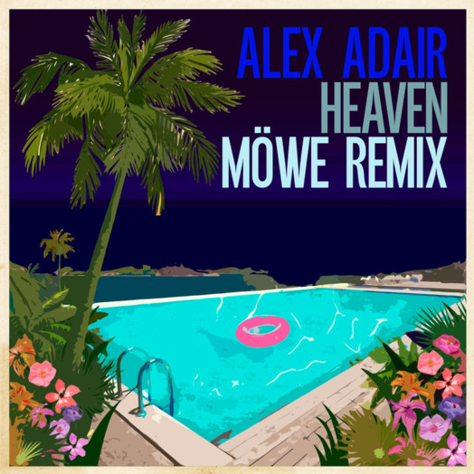 Alex Adair / Heaven (MÖWE Remix)