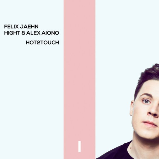 Felix Jaehn / Hot2Touch