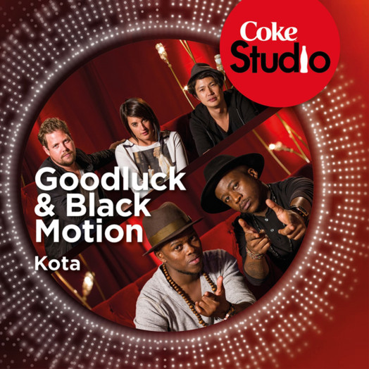 Goodluck & Black Motion / Kota (Coke Studio South Africa: Season 1)