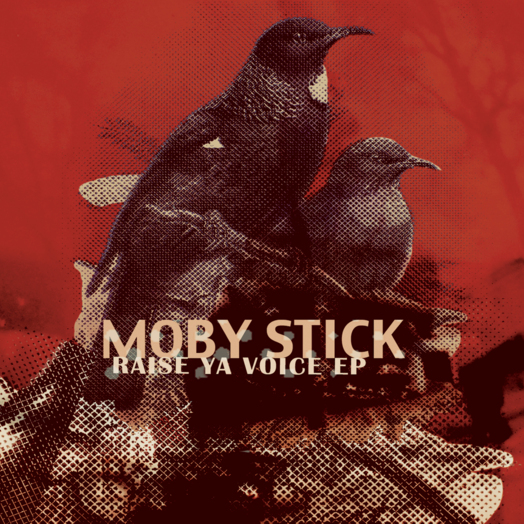 Moby Stick / Raise Ya Voice EP