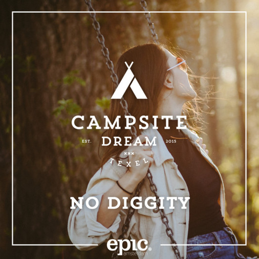 Campsite Dream / No Diggity