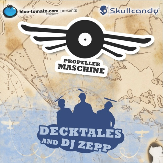 Decktales and DJ Zep / Propellermaschine