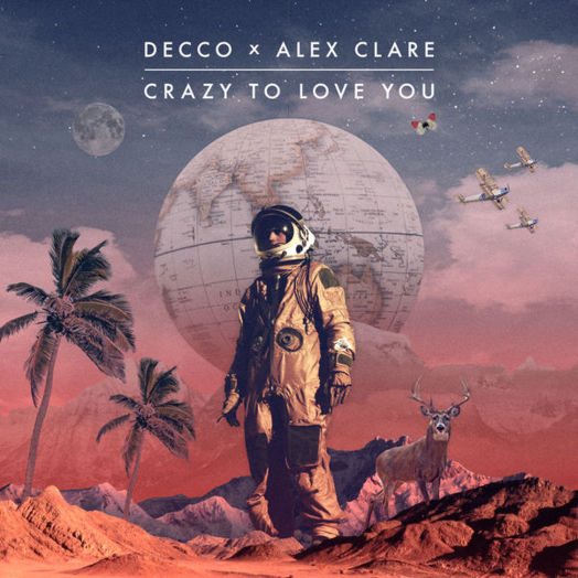 Decco, Alex Clare / Crazy To Love You