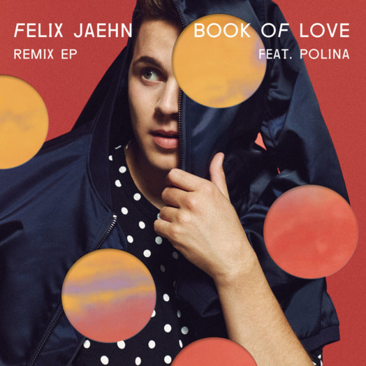 Felix Jaehn feat. Polina / Book of Love Remix EP