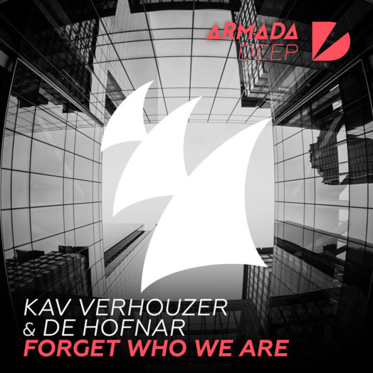 Kav Verhouzer & De Hofnar / Forget Who We Are