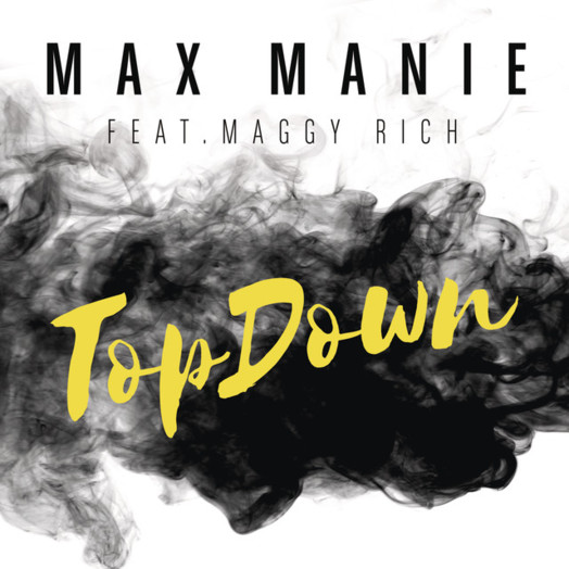 Max Manie / TopDown (feat. Maggy Rich)