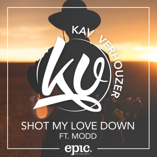 Kav Verhouzer / Shot my love down